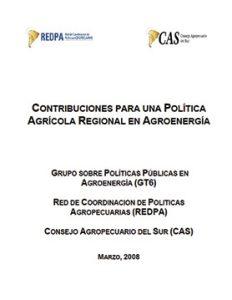 contribuciones-para-una-politica-agricola-regional-en-agroenergia---gt6-2008