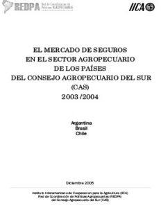 el-mercado-de-seguros-en-el-sector-agropecuario-de-los-paises-del-cas-2003-2004
