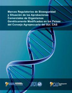marcos-regulatorios-de-bioseguridad-y-situacion-de-las-aprobaciones-comerciales-de-ogm-en-paises-del-cas---gt5-2010