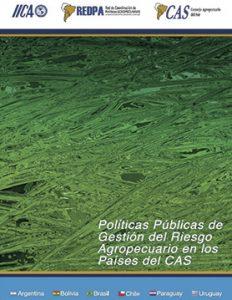 politicas-publicas-de-gestion-de-riesgo-agropecuario-en-los-paises-del-cas---gt3-2010